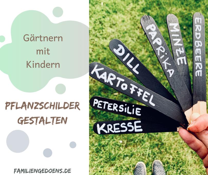 DIY, Pflanzschilder, Pflanzenetiketten, gärtnern mit Kindern, Gartenschilder, Kräutergarten, kinderleicht,